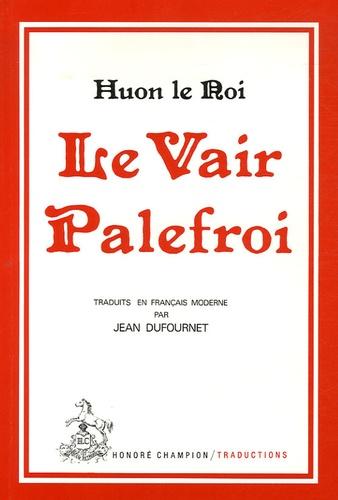 Huon le Roi - Le Vair Palefroi.