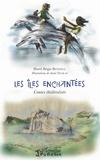 Hurel Régis Beninga - Les îles enchantées - Contes théâtralisés.