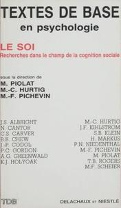 Hurtig et  Piolat - Le soi - Recherche dans le champ de la cognition sociale.