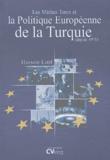 Hüseyin Latif - Les médias turcs et la politique européenne de la Turquie - Depuis 1971.