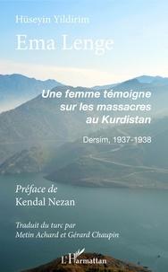 Ema Lenge. Une femme témoigne sur les massacres au Kurdistan.pdf