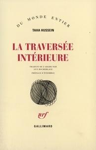 Hussein Taha - La traversée intérieur.