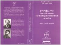 Husson et  Perez - L'après 1993 - Nouvelle donne sur l'échiquier industriel européen.
