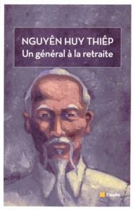 Huy-Thiêp Nguyên - Un général à la retraite.
