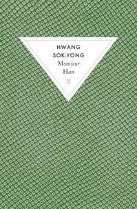 Hwang Sok-Yong - Monsieur Han.