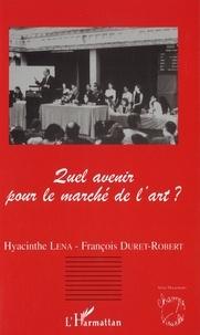 Hyacinte Lena et François Duret-Robert - Quel avenir pour le marché de l'art ? - Université Paris-Dauphine, 20 et 21 mars 1996.