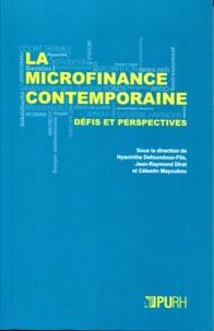 Hyacinthe Defoundoux-Fila et Jean-Raymond Dirat - La microfinance contemporaine - Défis et perspectives.