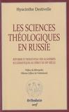 Hyacinthe Destivelle - Les sciences théologiques en Russie - Réforme et renouveau des académies ecclesiastiques au début du XXe siècle.