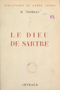 Hyacinthe Paissac - Le Dieu de Sartre.