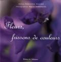 Hyacinthe Vulliez - Fleurs, frissons de couleurs.