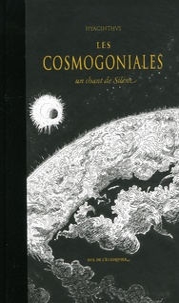 Les Cosmogoniales - Un Chant de Silène : Ouranogonie - Astrogonie - Héliogonie - Géogonie - Zoogonie - Thériogonie.pdf