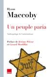 Hyam Maccoby - Un peuple paria - Anthropologie de l'antisémitisme.