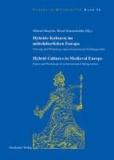 Hybride Kulturen im mittelalterlichen Europa - Vorträge und Workshops einer internationalen Frühlingsschule.