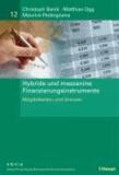 Hybride und mezzanine Finanzierungsinstrumente - Möglichkeiten und Grenzen.