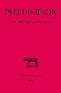 Hygin et Jean-Louis Ferrary - Des fortifications du camp.