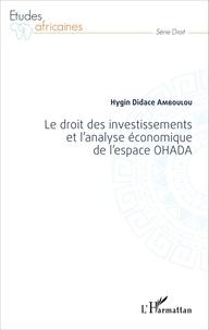 Histoiresdenlire.be Le droit des investissements et l'analyse économique de l'espace OHADA Image