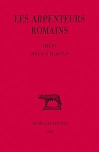 Hygin et  Siculus Flaccus - Les arpenteurs romains - Tome 2.
