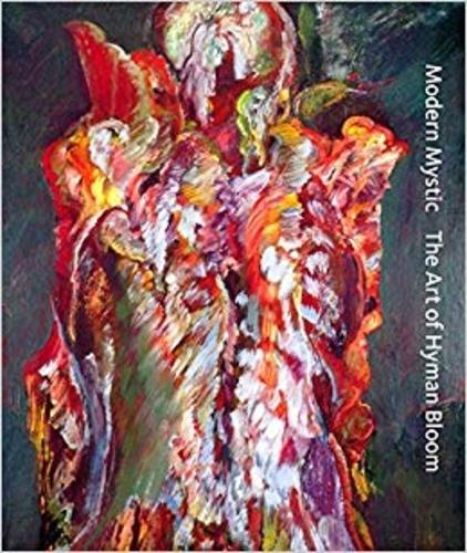 Hyman Bloom - Modern mystic - The art of Hyman Bloom.