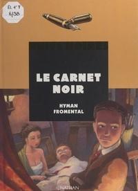 Hyman Fromental - Le carnet noir.