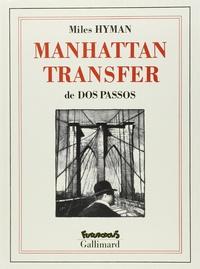Hyman et John Dos Passos - Manhattan transfer.
