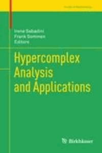 Hypercomplex Analysis and Applications.