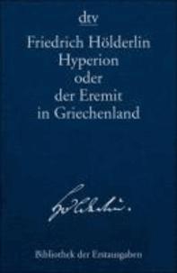 Hyperion oder der Eremit in Griechenland - Tübingen 1797/1799.