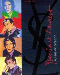 Ayshe Farman-Farmaian et Laurence Benaïm - YVES SAINT LAURENT. - 40 ans de création, CD-Rom.