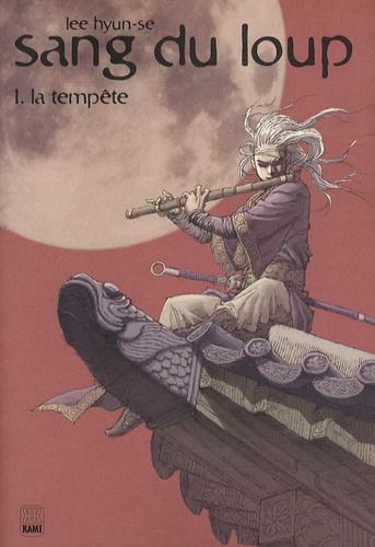 Hyun-Se Lee - Sang du loup Tome 1 : La tempête.