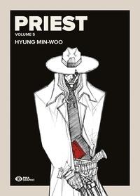 Hyung Min-Woo - Priest Tome 5 : .