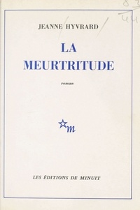 Hyvrard - La Meurtritude.