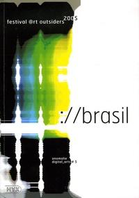 Henry Chapier et Jean-Luc Soret - Anomalie Digital_arts N°5 : ://brasil - Festival @rt outsiders 2005.
