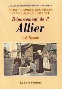 I.-A. Rayeur - Département de l'Allier - Statistique et histoire.