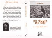 I Albert - Des femmes, une terre - Une nouvelle dynamique sociale au Bénin.