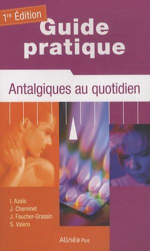 I Azaïs - Guide pratique : antalgiques au quotidien.
