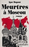 I Dupont - Meurtres à Moscou.