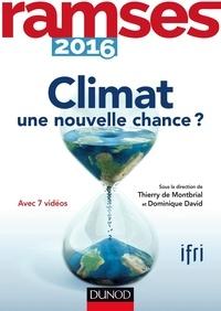 I.F.R.I. et Thierry de Montbrial - Ramses 2016 - Climat : une nouvelle chance ?.