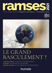 I.F.R.I. et Thierry de Montbrial - Ramses 2021 - Le grand basculement ?.