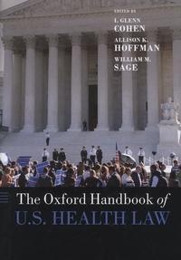 I-Glenn Cohen et Allison-K Hoffmann - The Oxford Handbook of US Health Law.