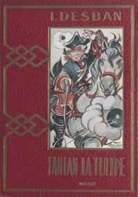 I.-J. Desban et  Mixi-Berel - Fanfan la Tulipe.