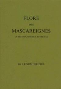 I. K. Ferguson et  Collectif - FLORE DES MASCAREIGNES (LA REUNION, MAURICE, RODRIGUES) N° 80 : LEGUMINEUSES.