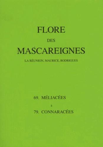 I. K. Ferguson et  Collectif - Flore des Mascareignes - 69-79, Méliacées à Connaracées.