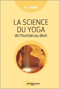 I-K Taimni - La science du yoga.