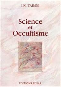 Science et Occultisme - I-K Taimni |