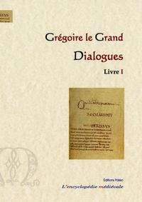 I le grand Gregoire et Blaise Henry - Dialogues, livre 1.