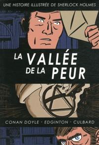 I.N.J. Culbard et Arthur Conan Doyle - Une histoire illustrée de Sherlock Holmes Tome 4 : La vallée de la peur.
