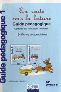 I Nogueira Trilles - En route vers la lecture CP - Guide pédagogique 1.