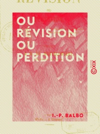 I.-P. Balbo - Ou révision ou perdition.