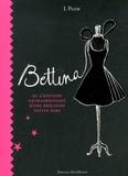 I. Plum - Bettina ou l'histoire extraordinaire d'une précieuse petite robe.