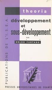 I.S.E.A. et François Perroux - Développement et sous-développement.