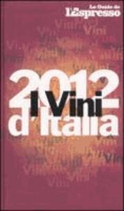 E. Gentili - I vini d'Italia 2012.